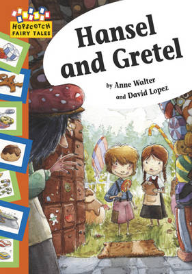 Hansel and Gretel by Anne Walter