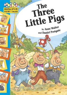 The Three Little Pigs by Anne Walter