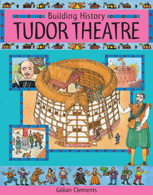 Tudor Theatre by Gillian Clements