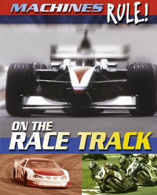 On the Race Track by Steve Parker