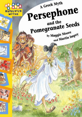 Persephone and the Pomegranate Seeds by Maggie Moore