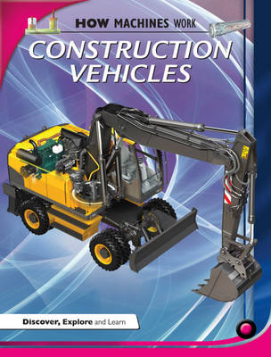 Construction Vehicles by Terry Jennings