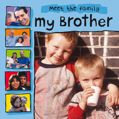 My Brother by Mary Auld