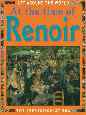 At the Time of Renoir by Antony Mason