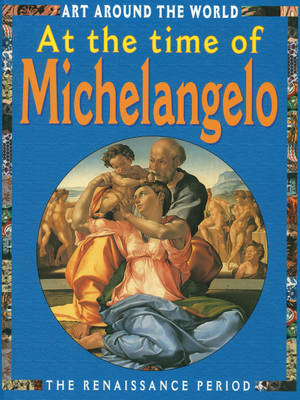 At the Time of Michaelangelo by Antony Mason