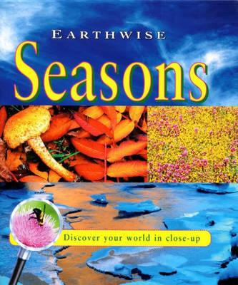 The Seasons by Stewart Ross, Jim Pipe