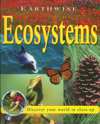 Ecosystems by Jim Pipe, Stewart Ross