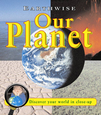 Our Planet by Stewart Ross, Pam Robson