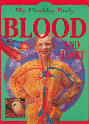 Blood and the Heart by Jen Green