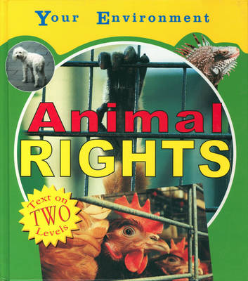 Animal Rights by Julia Allen, Margaret Iggulden