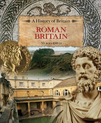 Roman Britain 55 BCE-450 CE by Richard Dargie