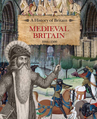 Medieval Britain 1066-1500 by Richard Dargie