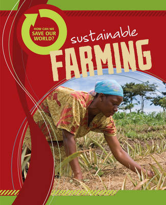 Sustainable Farming by Carol Ballard