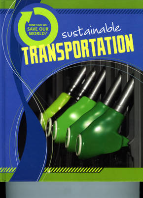 Sustainable Transportation by Cath Senker