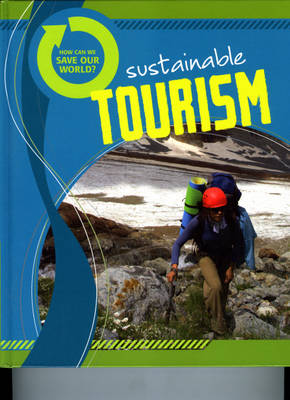 Sustainable Tourism by Andrew Solway