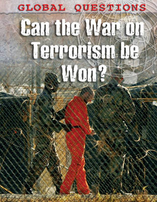 Can the War on Terrorism be Won? by Alison Jamieson