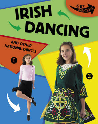 Irish Dancing and Other National Dances by Rita Storey
