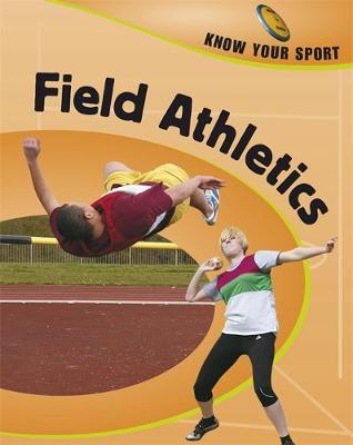 Field Athletics by Rita Storey, Clive Gifford