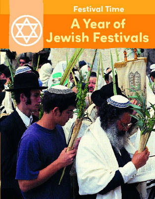 A Year of Jewish Festivals by Flora York, Rita Storey