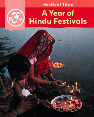 A Year of Hindu Festivals by Rita Storey