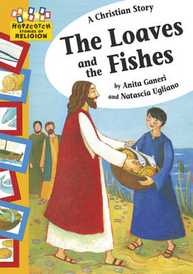 A Christian Story - The Loaves and the Fishes by Anita Ganeri