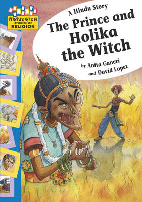A Hindu Story - The Prince and Holika the Witch by Anita Ganeri