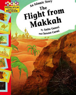 An Islamic Story - The Flight from Makkah by Anita Ganeri