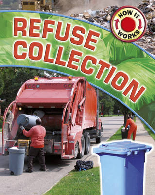 Refuse Collection by James Nixon