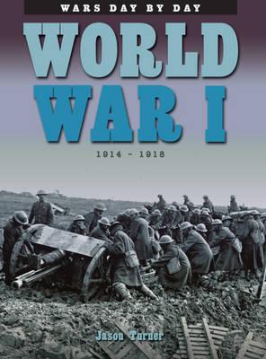 World War I by Jason Turner