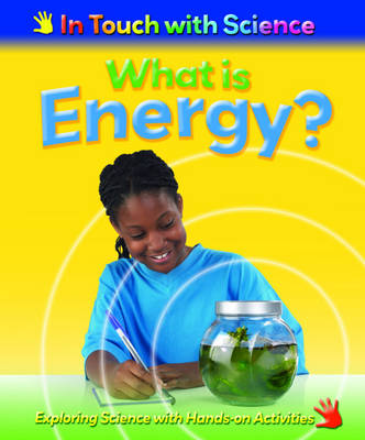 What is Energy? by Louise Spilsbury, Richard Spilsbury