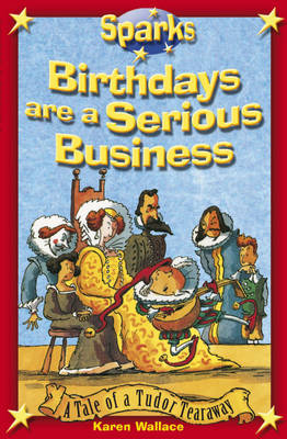 Birthdays are a Serious Business by Karen Wallace