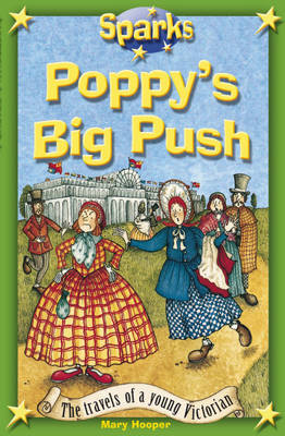 Travels of a Young Victorian:Poppy's Big Push by Mary Hooper