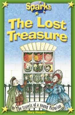 Travels of a Young Victorian The Lost Treasure by Mary Hooper
