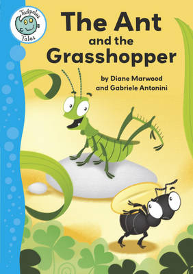 Aesop's Fables: The Ant and the Grasshopper by Diane Marwood