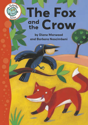 Aesop's Fables: The Fox and the Crow by Diane Marwood