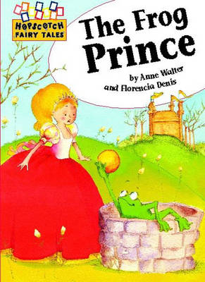 The Frog Prince by Anne Walter