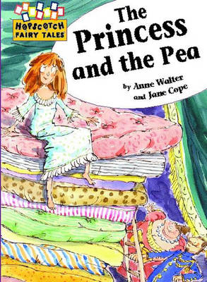 The Princess and the Pea by Anne Walter, Jane Cope