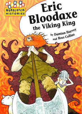 Eric Bloodaxe the Viking King by Damian Harvey