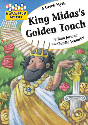 King Midas's Golden Touch by Julia Jarman