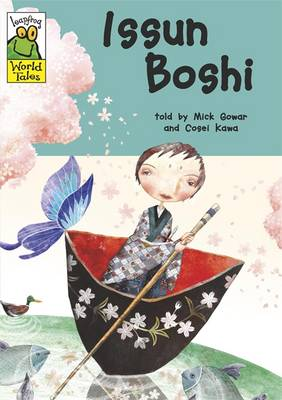 Issun Boshi A Japanese Tale by Mick Gowar