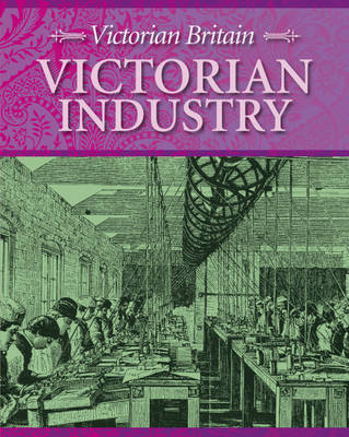 Victorian Industry by Neil Tonge