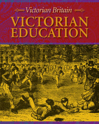Victorian Education by Peter Hepplewhite