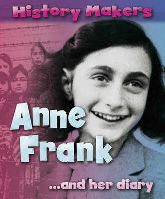 Anne Frank and Her Diary by Sarah Ridley