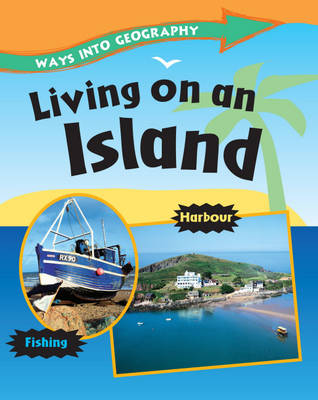 Living on an Island by Louise Spilsbury, Jillian Powell