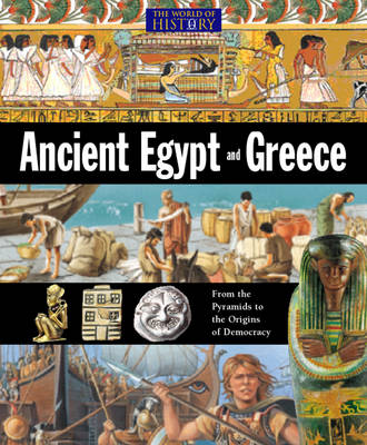 Ancient Egypt and Greece by Jillian Powell