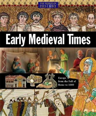 Early Medieval Times by John Malam