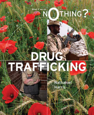 Drug Trafficking by Nathaniel Harris