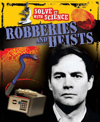 Robberies and Heists by John Townsend