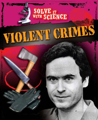 Violent Crimes by John Sutherland, Diane Canwell