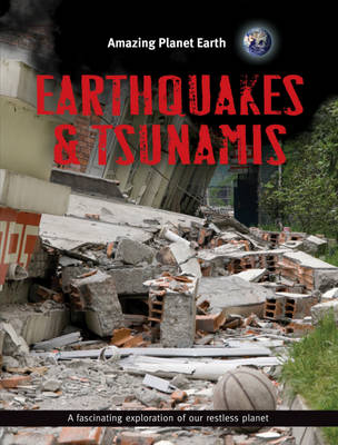 Earthquakes and Tsunamis by Terry Jennings